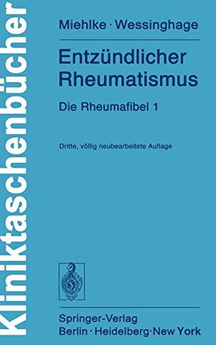 Entzündlicher Rheumatismus: Die Rheumafibel 1 (Kliniktaschenbücher)