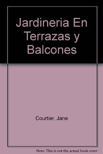 Jardineria En Terrazas y Balcones (OTROS PRACTICA)