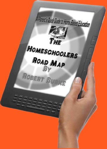 The Homeschoolers Road Map (English Edition)