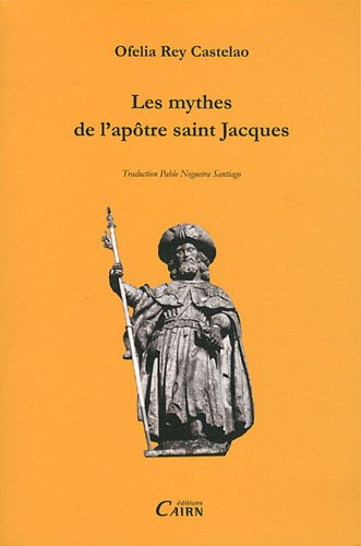 les mythes de l'apotre saint-jacques