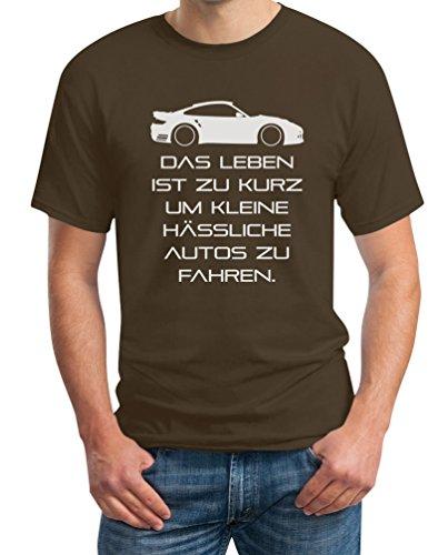 Das Leben Ist Zu Kurz Um Kleine Hässliche Autos Zu Fahren T-Shirt X-Large Braun (T-shirts Leben Ein)