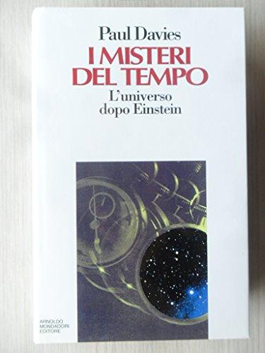 I misteri del tempo. L'universo dopo Einstein