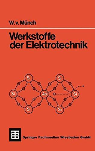 Werkstoffe der Elektrotechnik (Teubner Studienskripte Technik (11)) -