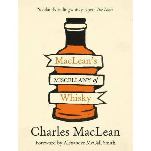 Maclean's Miscellany of Whisky by Charles Maclean (2015-09-24)