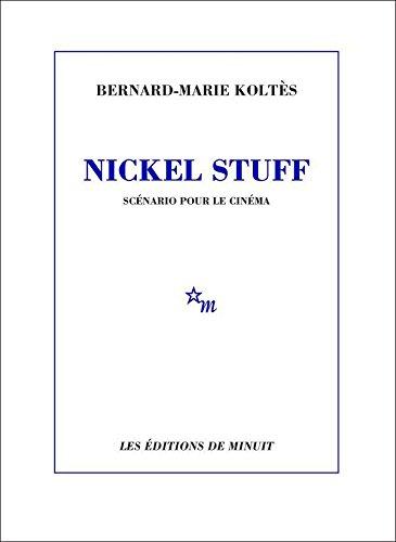 Nickel Stuff: Scénario pour le cinéma