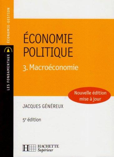 Économie politique : Tome 3, Macroéconomie par Jacques Généreux