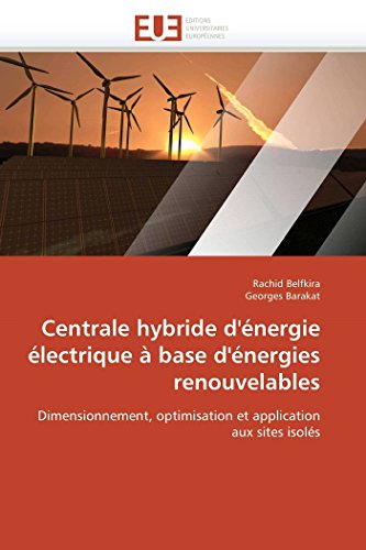 Centrale hybride d'énergie électrique à base d'énergies renouvelables par Rachid Belfkira