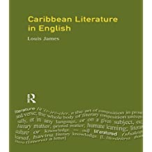 Caribbean Literature in English (Longman Literature In English Series)