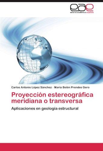 Proyeccion Estereografica Meridiana O Transversa por Carlos Antonio L. Pez S. Nchez
