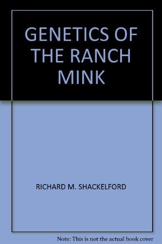 Genetics of the ranch mink Ranch Mink