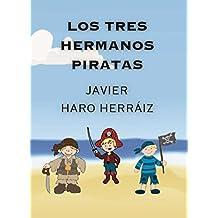 LOS TRES HERMANOS PIRATAS