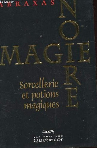 magie-noire-tome-1-sorcellerie-et-potions-magiques