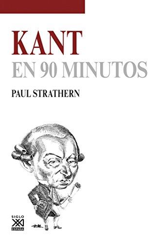 Kant en 90 minutos (Spanish Edition)