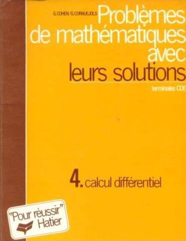 Problèmes de mathématiques avec leurs solutions, calcul differentiel