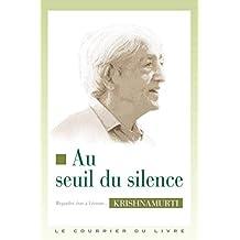 Au seuil du silence (French Edition)