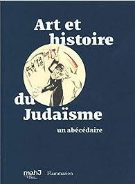 Art et histoire du judaïsme : Un abécédaire par Paul Salmona