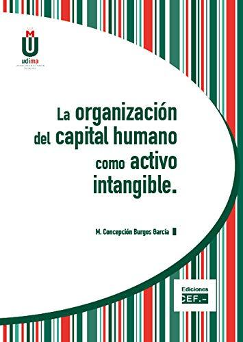 La organización del capital humano como activo intangible