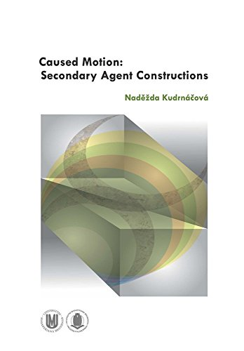 Caused Motion: Secondary Agent Constructions by Kudrn� ov� (1-Jan-2013) Paperback