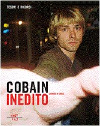 Cobain inedito : tesori e ricordi