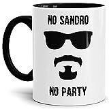 Trend-Tasse No Sandro No Party Sandro/Witzig/Lustig/WM 2018/Beste Qualität - 25 Jahre Erfahrung Innen & Henkel Schwarz