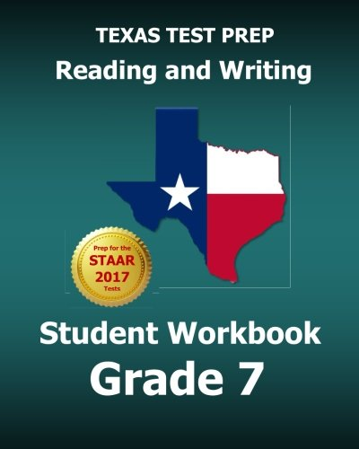 TEXAS TEST PREP Reading and Writing Student Workbook Grade 7: Covers the TEKS Writing Standards