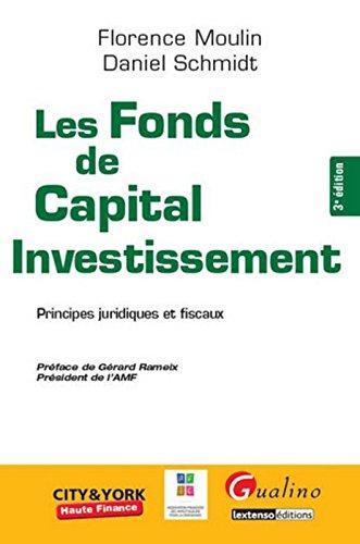 Les Fonds de Capital d'investissement, 3ème Ed