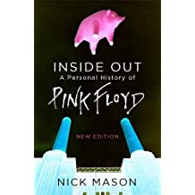 Inside Out: A Personal History of Pink Floyd - New Edition