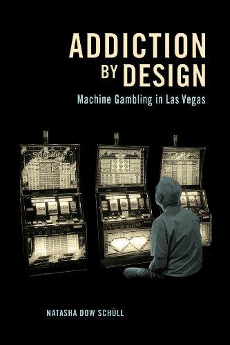 Addiction by Design: Machine Gambling in Las Vegas (English Edition)