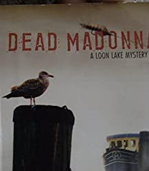 Title: Dead Madonna Loon Lake Fishing Mystery Book 8