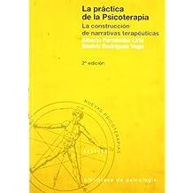 La Practica De La Psicoterapia-Cosido (Biblioteca de Psicología)