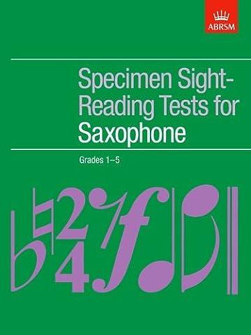 Specimen Sight-Reading Tests for Saxophone, Grades