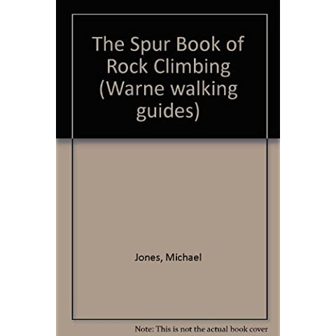 The Spur Book of Rock Climbing