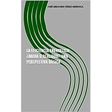 LA EFICIENCIA ENERGÉTICA: ¿MODA O REALIDAD? Una perspectiva básica