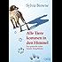 Alle Tiere kommen in den Himmel: Das spirituelle Leben unserer Tiergefährten