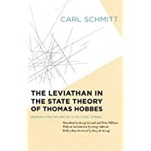 The Leviathan in the State Theory of Thomas Hobbes: Meaning And Failure Of A Political Symbol (Heritage of Sociology) by Carl Schmitt (2008-10-15)