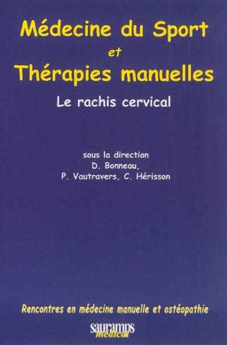 Médecine du sport et thérapies manuelles : Le rachis cervical