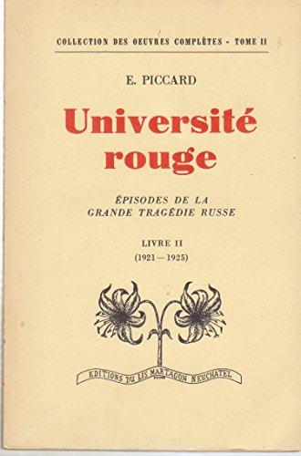 Université rouge, épisodes de la grande tragédie russe, livre 2 1921-1925