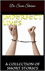 IMPERFECT LIVES: A COLLECTION OF SHORT STORIES