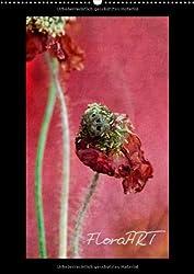 FloraART (Wandkalender 2014 DIN A2 hoch): Florale Fotogemälde texturiert und abstrahiert (Monatskalender, 14 Seiten)