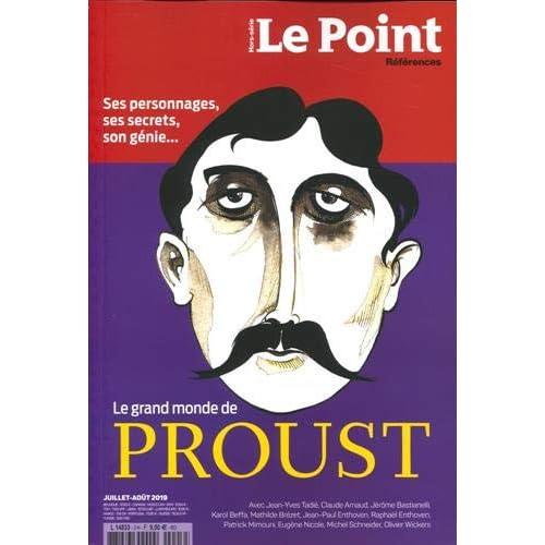 Le Point Hs N 3 Marcel Proust- Juillet 2019