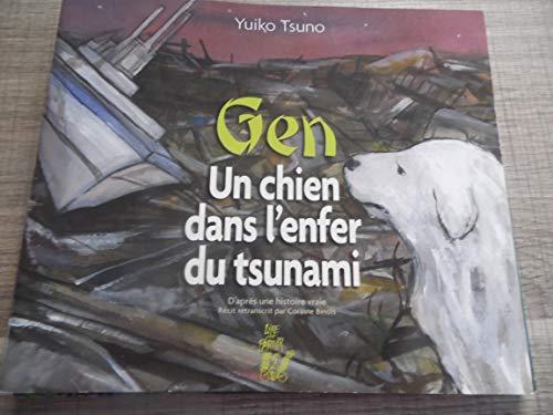 GEN un chien dans l'enfer du tsunami