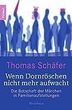 Wenn Dornröschen nicht mehr aufwacht (Amazon.de)