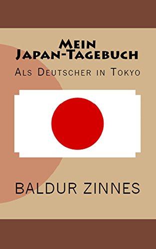 Mein Japan-Tagebuch: Als Deutscher in Tokyo