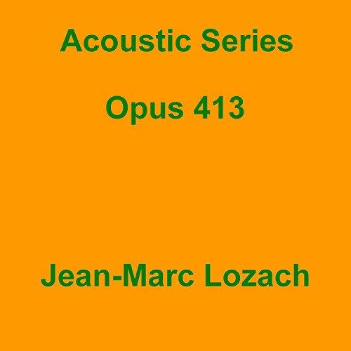413-serie (Acoustic Series Opus 413)