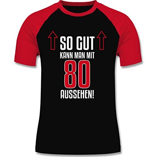 Geburtstag - So gut kann man mit 80 aussehen - zweifarbiges Baseballshirt für Männer Schwarz/Rot