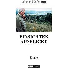 Einsichten - Ausblicke: Essays (German Edition)