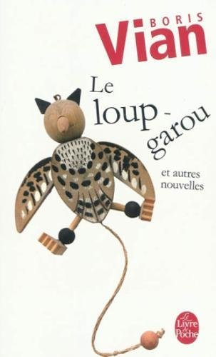 Le Loup-garou par Boris Vian