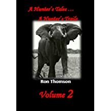 A Hunter's Tales - A Hunter's Trails Volume 2 (English Edition)