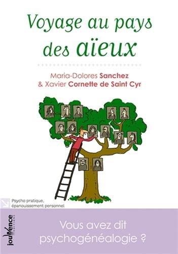 Voyage au pays des aïeux par Xavier Cornette de Saint Cyr