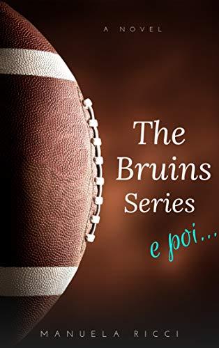 The Bruins Series e poi...: La Novella